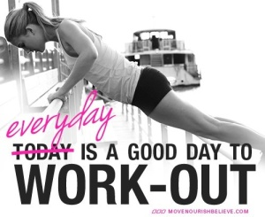 every-day-is-a-good-day-to-workout